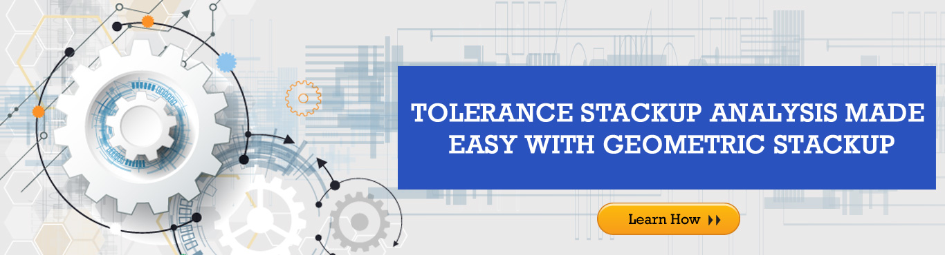 tolerance stackup analysis made easy